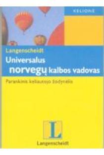 Universalus norvegų kalbos vadovas. Parankinis keliautojo žodynėlis |