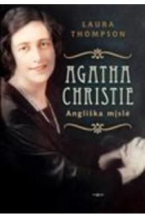 Agatha Christie: angliška mįslė | Laura Thompson