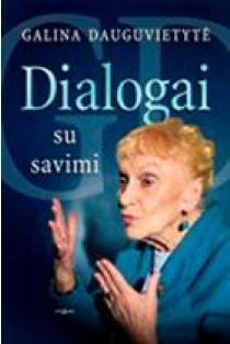 Dialogai su savimi | Galina Dauguvietytė