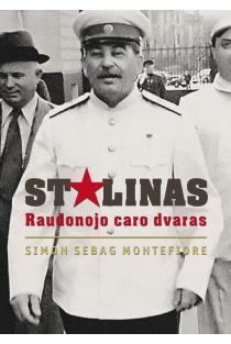 Stalinas. Raudonojo caro dvaras | Simon Sebag Montefiore