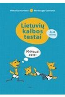 Lietuvių kalbos testai 3-4 klasėms. Mokausi pats! | Vilma Garnionienė, Mindaugas Garnionis