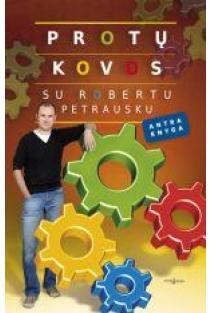 Protų kovos su Robertu Petrausku (2 knyga) | Sud. Robertas Petrauskas