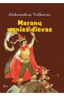 Maranų ugnies dievas | Aleksandras Volkovas