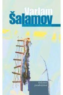 Kolymos pasakojimai | Varlam Šalamov