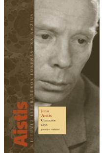 Chimeros akys | Jonas Aistis