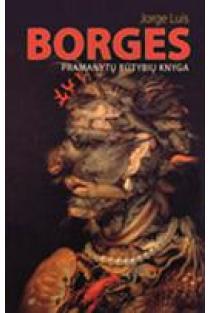 Pramanytų būtybių knyga   Jorge Luis Borges