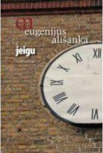 Jeigu | Eugenijus Ališanka