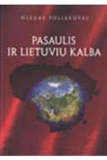 Pasaulis ir lietuvių kalba   Olegas Poliakovas