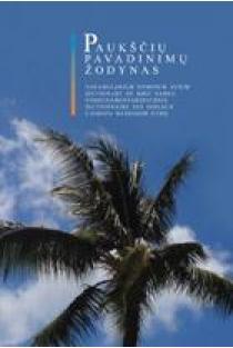 Paukščių pavadinimų žodynas | Mečislovas Žalakevičius ir Irena Žalakevičienė