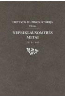 Lietuvos muzikos istorija, 2 knyga. Nepriklausomybės metai, 1918-1940 | Algirdas Jonas Ambrazas