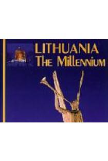 Lithuania the millennium | Algimantas Semaška