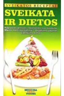 Sveikatos receptai. Sveikata ir dietos |