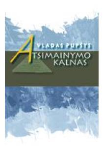 Atsimainymo kalnas | Vladas Pupšys