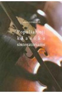 Populiarioji klasika sintezatoriams | Juozas Gavenauskas