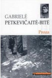 G. Petkevičaitė-Bitė. Proza (Mokinio skaitiniai) | Gabrielė Petkevičaitė-Bitė
