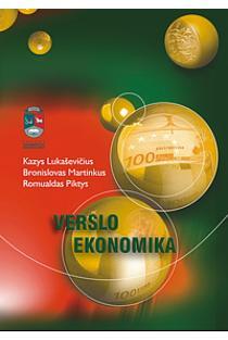 Verslo ekonomika | Kazys Lukaševičius, Bronislovas Martinkus, Romualdas Piktys