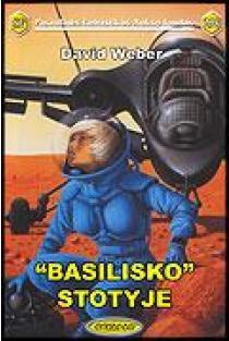 """Basilisko"" stotyje. PFAF-298 | David Weber"