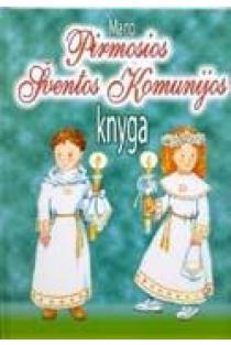 Mano Pirmosios Šventos Komunijos knyga |