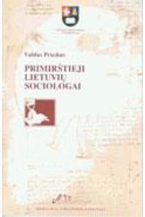 Primirštieji lietuvių sociologai | Valdas Pruskus