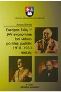 Europos šalių ir JAV ekonominė bei vidaus politinė padėtis 1918-1939 metais   Juozas Skirius