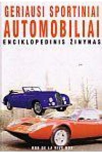 Geriausi sportiniai automobiliai enciklopedinis žinynas   Rob de la Rive Box