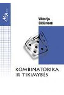 Kombinatorika ir tikimybės | Viktorija Sičiūnienė