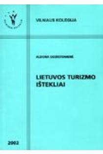 Lietuvos turizmo ištekliai | Aldona Skerstonienė