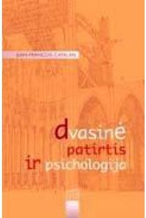 Dvasinė patirtis ir psichologija | Jean-Francois Catalan