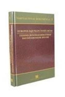 Tarptautiniai dokumentai 5. Europos Sąjungos teisės aktai. Teisinis bendradarbiavimas baudžiamosiose bylose | Sudarė: Gintaras Švedas