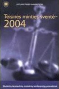 Teisinės minties šventė – 2004 |