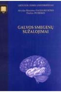 Galvos smegenų sužalojimai | Alvydas Rimantas Pauliukevičius, Paulius Petreikis