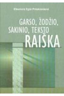 Garso, žodžio, sakinio, teksto raiška | Eleonora Eglė Prėskienienė