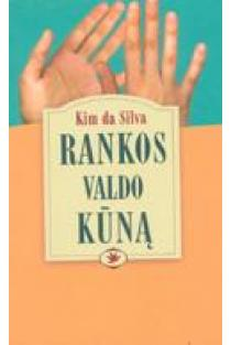 Rankos valdo kūną | Kim da Silva