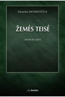 Žemės teisė (2-as leidimas) | Eduardas Monkevičius