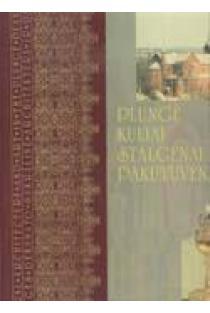 Plungės dekanato sakralinė architektūra ir dailė. I knyga | Sudarė: Adomas Butrimas