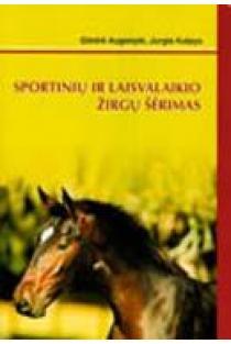Sportinių ir laisvalaikio žirgų šėrimas | Giedrė Augonytė, Jurgis Kulpys