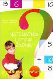 Matematiniai loto ir žaidimai pradinėse klasėse   Aurelija Dirginčienė, Diana Gedminienė