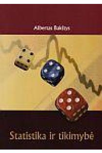 Statistika ir tikimybė | Albertas Bakštys