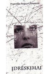 Įdrėskimai | Pranciška Regina Liubertaitė