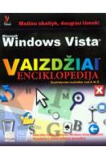 Windows Vista Vaizdžiai. Enciklopedija | Kate Shoup Welsh, Kate J. Chase