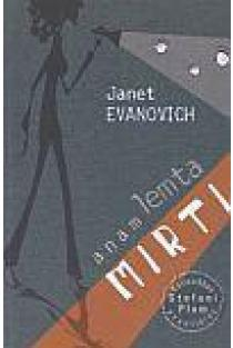 Anam lemta mirti | Janet Evanovich