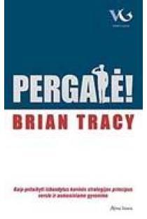 Pergalė! | Brian Tracy