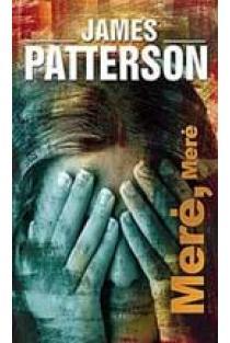 Merė, Merė | James Patterson
