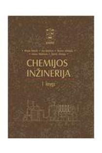 Chemijos inžinerija, I knyga | Alfredas Balandis, Aras Kantautas, Benonas Leskauskas, Giedrius Vaickelionis, Zenonas Valančius