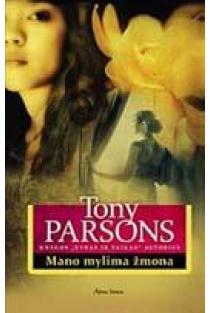 Mano mylima žmona   Tony Parsons