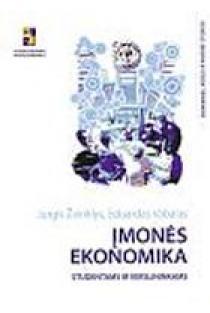 Įmonės ekonomika: studentams ir verslininkams | Jurgis Žvinklys, Eduardas Vabalas