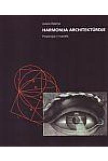 Harmonija architektūroje | Juozas Palaima