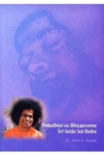 Pokalbiai su Bhagavanu Šri Satja Sai Baba | Dr.John S. Hislop