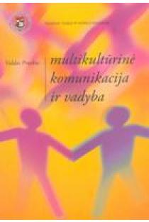 Multikultūrinė komunikacija ir vadyba | Valdas Pruskus
