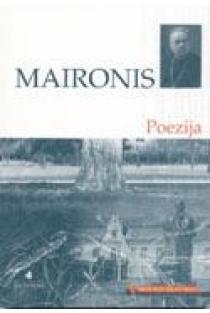 Maironis. Poezija (Mokinio skaitiniai) | Maironis